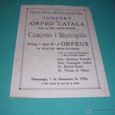 Catálogos de Música: PROGRAMA - CONCERT PER L'ORFEO CATALA MTRE. LLUIS MILLET CANÇONS I MADRIGALS PROLEG I ACTE IION D' . Lote 43999245