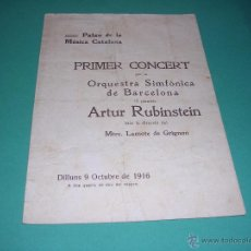 Catálogos de Música: PROGRAMA PRIME CONCERT PER LA ORQUESTRA SIMFÒNICA DE BARCELONA -ARTUR RUBINSTEIN ,MTRE. LAMOTE DE GR. Lote 44000062