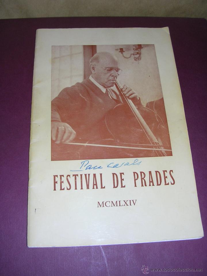 Catálogos de Música: PROGRAMA DE MUSICA - FESTIVAL DE PRADES MCMLXIV ,CON AUTOGRAFO ORIGINAL A PLUMA DE PAU CASALS - Foto 2 - 44359534