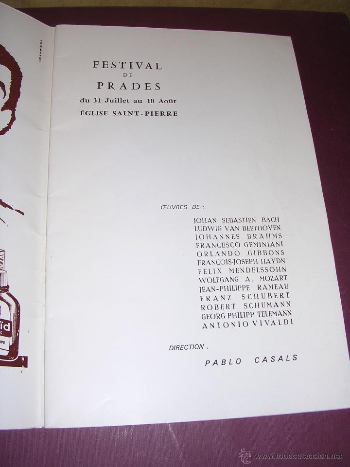 Catálogos de Música: PROGRAMA DE MUSICA - FESTIVAL DE PRADES MCMLXIV ,CON AUTOGRAFO ORIGINAL A PLUMA DE PAU CASALS - Foto 3 - 44359534