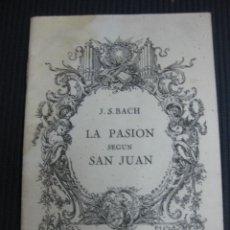 Catalogues de Musique: PALACIO DE LA MUSICA DE BARCELONA. LA PASION SEGUN SAN JUAN. J.S. BACH.MTRO KURT THOMAS. 1956. Lote 44918123