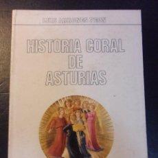 Catálogos de Música: HISTORIA CORAL DE ASTURIAS. LUIS ARRONES PEON. BIBLIOTECA POPULAR ASTURIANA. OVIEDO, 1978. RUSTICA.. Lote 45680430