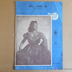 Catálogos de Música: MUSICA DEL SUR - ANA MARIA GONZALEZ,TU... SOLO TÚ,PARTITURA CON LETRA.. Lote 46015097