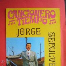Catálogos de Música: CANCIONERO - JORGE SEPULVEDA. Lote 46015512