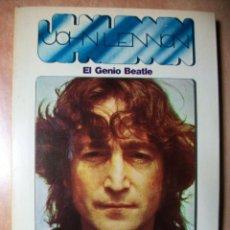 Catálogos de Música: JOHN LENNON EL GENIO BEATLE JORDI SIERRA Y FABRA LIBRO ESPAÑOL BEATLES. Lote 149914605