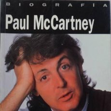 Catálogos de Música: 'PAUL MCCARTNEY EL HOMBRE Y EL MITO' DE ROSS BENSON UNA BIOGRAFÍA - 1ª EDICIÓN -1992 BEATLES. Lote 46079594