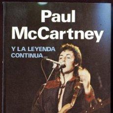 Catálogos de Música: PAUL MCCARTNEY Y LA LEYENDA CONTINUA...-JORDI SIERRA I FABRA BEATLES. Lote 46098820