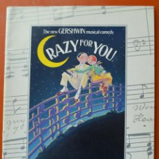 Catálogos de Música: CRAZY FOR YOU - GERSHWIN - LIBRO DEL ESTRENO DEL MUSICAL DE BROADWAY EN SHUBERT THEATRE - 1992. Lote 46330481