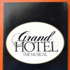 Catálogos de Música: GRAND HOTEL THE MUSICAL - LIBRO DEL ESTRENO EN BROADWAY - 1989 - 20 PAG MAS CUBIERTAS - CAST SUPLEM. Lote 46330617