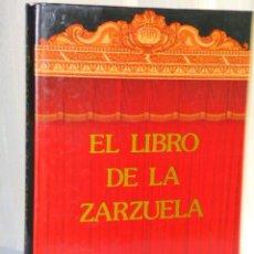 Catálogos de Música: EL LIBRO DE LA ZARZUELA. Lote 46382827