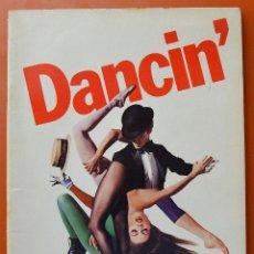 Catálogos de Música: DANCIN' - LIBRO CATALOGO ORIGINAL DE EPOCA - MUSICAL DE BOB FOSSE - VER. Lote 46481866