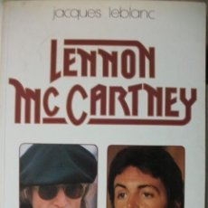 Catálogos de Música: LIBRO BEATLES LENNON MCCARTNEY JACQUES LEBLANC. Lote 46705566