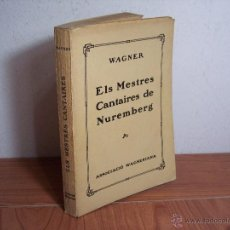Catálogos de Música: ELS MESTRES CANTAIRES DE NUREMBERG (WARNER) - ASSOCIACIÓ WAGNERIANA - 1923. Lote 46711968