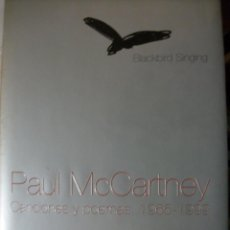 Catálogos de Música: PAUL MCCARTNEY CANCIONES Y POEMAS, 1965 -1999 BEATLES LIBRO ESPAÑOL 316 PAGINAS. Lote 46742023