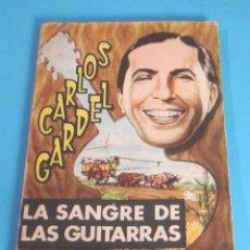 Catálogos de Música: LA SANGRE DE LAS GUITARRAS. CARLOS GARDEL. Lote 46839205