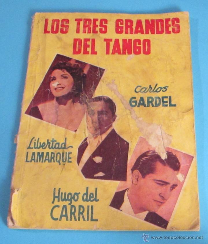 LOS TRES GRANDES DEL TANGO. CARLOS GARDEL. LIBERTAD LAMARQUE. HUGO DEL CARRIL (Música - Catálogos de Música, Libros y Cancioneros)