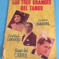 Catálogos de Música: LOS TRES GRANDES DEL TANGO. CARLOS GARDEL. LIBERTAD LAMARQUE. HUGO DEL CARRIL. Lote 46839234