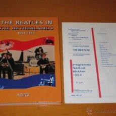 Catálogos de Música: THE BEATLES IN THE NETHERLANDS 1964 1993 - AZING MOLTMAKER -ED LIMITADA + PROGRAMA FESTIVAL BLOKKER. Lote 46843644