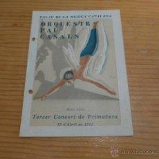 Catálogos de Música - catalogo antiguo de orquestra pau casals al palau de la musica catalana, 1932, republica, barcelona - 47116482