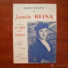 Catálogos de Música: CANCIONERO LIBRITO ESPAÑOL CANCIONES DE JUANITA REINA DE SE ESPECTACULO EL LIBRO DE LOS SUEÑOS. Lote 47329477