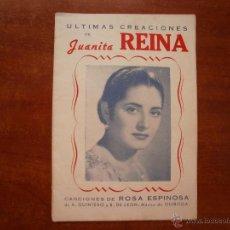 Catálogos de Música: CANCIONERO LIBRITO ESPAÑOL CANCIONES DE JUANITA REINA ULTIMAS CREACIONES. Lote 47329564