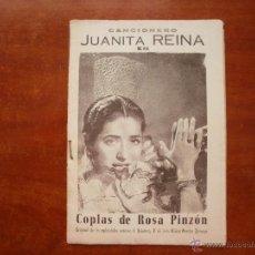 Catálogos de Música: CANCIONERO LIBRITO ESPAÑOL CANCIONES DE JUANITA REINA COPLAS DE ROSA PINZON. Lote 47329584