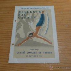 Catálogos de Música: CATALOGO ANTIGUO DE ORQUESTRA PAU CASALS AL PALAU DE LA MUSICA CATALANA, 1932, REPUBLICA, BARCELONA. Lote 47553978