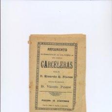 Catálogos de Música: MUSICA ARGUMENTO DE CARCELERAS LETRA DE RICARDO FLORES MUSICA VICENTE PEIDRO DARAMA LIRICO UN ACTO. Lote 48227467