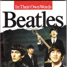 Catálogos de Música: BEATLES - IN THEIR OWN WORDS - COMPILED BY MILES. Lote 48339952