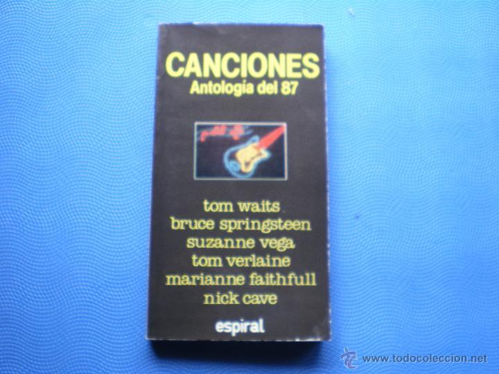 CANCIONES-ANTOLOGIA DEL 87 ESPIRAL LIBRO 1988 TRADUCCION DE CANCIONES POR ALBERTO MANZANO PDELUXE (Música - Catálogos de Música, Libros y Cancioneros)