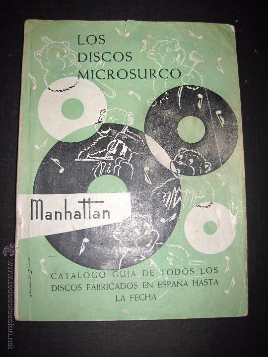 CATALOGO GENERAL DE DISCOS MICROSURCO - 1956 - 214 PAGINAS (Música - Catálogos de Música, Libros y Cancioneros)