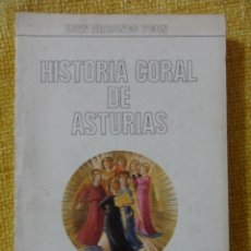 Catálogos de Música: HISTORIA CORAL DE ASTURIAS. LUIS ARRONES PEON. BIBLIOTECA POPULAR ASTURIANA. OVIEDO, 1978. RUSTICA.. Lote 48702125