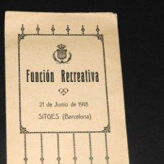 Catálogos de Música: FUNCION RECREATIVA SITGES BARCELONA 1918. Lote 48755225