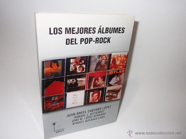 LOS MEJORES ALBUMES DEL POP-ROCK ··· MUSICA POP ROCK (Música - Catálogos de Música, Libros y Cancioneros)