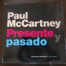 Catálogos de Música: LIBRO PAUL MCCARTNEY, PRESENTE Y PASADO. POR TONY BARROW Y ROBIN BEXTOR. Lote 49270068