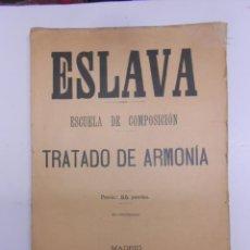 Catálogos de Música: ESLAVA, ESCUELA DE COMPOSICION, TRATADO DE ARMONIA.SIN FECHA. 27X37 CMS 180 PAGINAS. Lote 50229841