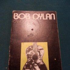 Catálogos de Música: BOB DYLAN - CANCIONES - ALBERTO CORAZÓN, EDITOR 1971 - SELECCIÓN, TRADUCCIÓN, PRÓLOGO, E. CHAMORRO . Lote 50283846
