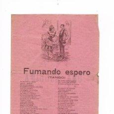 Catálogos de Música: CANCIONERO ANTIGUO 2 HOJAS FUMANDO ESPERO. Lote 50595478