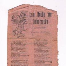 Catálogos de Música: CANCIONERO ANTIGUO 2 HOJAS ESTA NOCHE ME EMBORRACHO. Lote 50595575