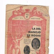 Catálogos de Música: GUÍA DEL ESPECTADOR Nº 2 LA DEL MANOJO DE ROSAS 8 HOJAS TALLER GRÁFICO VICENTE FERRER. Lote 50595738