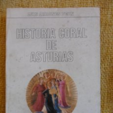 Catálogos de Música: HISTORIA CORAL DE ASTURIAS. LUIS ARRONES PEON. BIBLIOTECA POPULAR ASTURIANA. OVIEDO, 1978. RUSTICA. . Lote 50623256