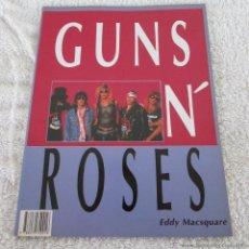 Catálogos de Música: LIBRO GUNS N' ROSES, 64 PÁG. CON MULTITUD DE FOTOGRAFIAS,EDITORIAL LA MASCARA-EDDY MACSQUARE. Lote 56243375