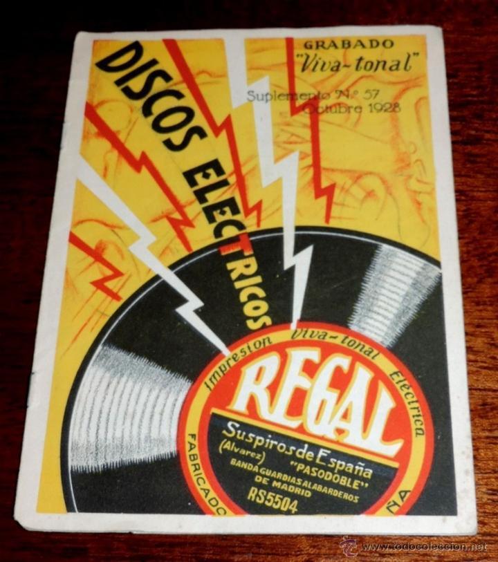CATÁLOGO REGAL DISCOS ELÉCTRICOS IMPRESIÓN VIVA TONAL, SUPLEMENTO N. 57, OCTUBRE DE 1928, 8 PAG. MID (Música - Catálogos de Música, Libros y Cancioneros)