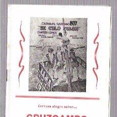 Catálogos de Música: LIBRETO FOLLETO DE CARNAVAL. AÑO 1977. CUARTETO CÓMICO, SE COLO COLÓN. CADIZ.. Lote 51665579