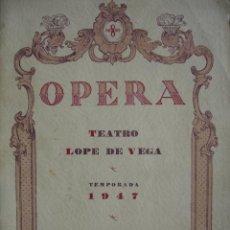 Catálogos de Música: OPERA EN SEVILLA TEATRO LOPE DE VEGA .AÑO 1947.64 PG.MARAVILLOSOS ANUNCIOS. Lote 51815750