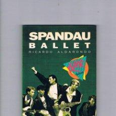 Catálogos de Música: LIBRO SPANDAU BALLET RICARDO ALDARONDO VIDEO ROCK SALVAT 1991. Lote 52368233