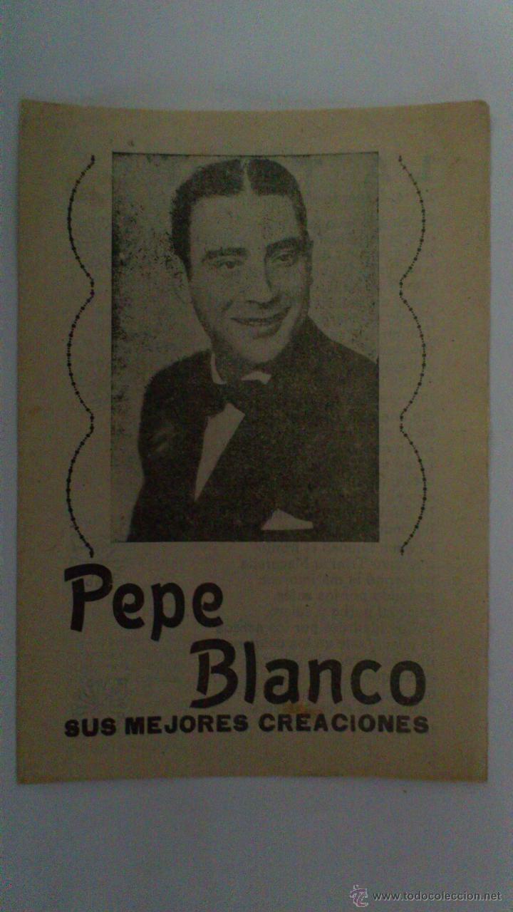 PEPE BLANCO, SUS MEJORES CREACIONES (Música - Catálogos de Música, Libros y Cancioneros)