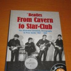 Catálogos de Música: LIBRO BEATLES FROM CAVERN TO STAR-CLUB CONTIENE SINGLE EP VER FOTOS ADICIONALES. Lote 52716198