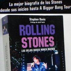 Catálogos de Música: ROLLING STONES LOS VIEJOS DIOSES NUNCA MUEREN - BIOGRAFÍA GRUPO ROCK BRITÁNICO MÚSICA LIBRO S. DAVIS. Lote 52895517