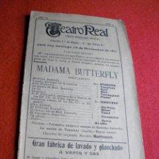 Catálogos de Música: TEATRO REAL MADRID PROGRAMA AÑO 1911 M. BUTTERFLY RETRATOS DE ARTISTAS Y PUBLICIDAD DE LA ÉPOCA.. Lote 52968701